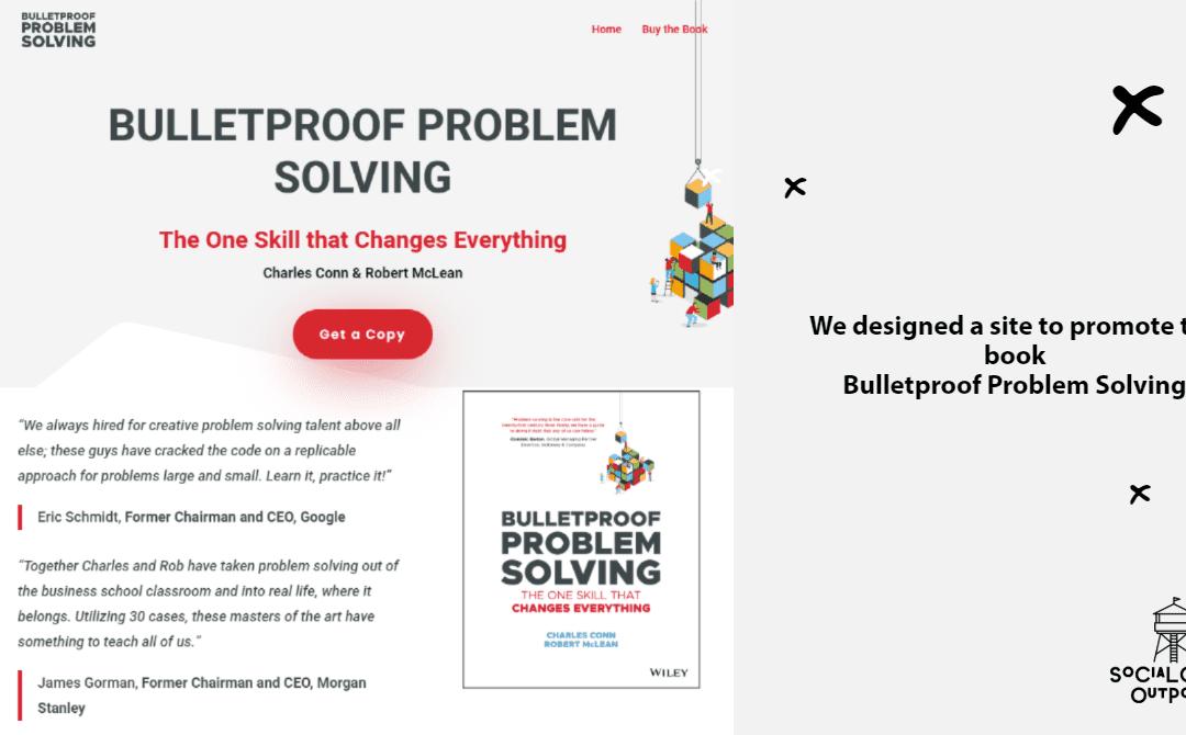 Case Study: Bulletproof Problem Solving